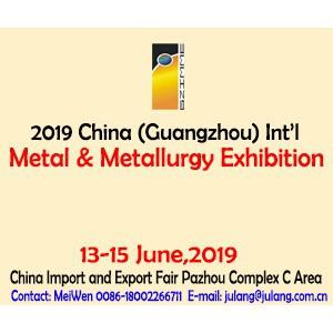 2019 China (Guangzhou) Int'l Metal & Metallurgy Exhibition