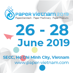 Paper Vietnam 2019 – the 8th International Exhibition & Conference on Pulp and Paper Industry in Vietnam