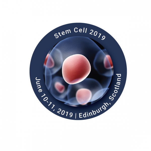 Stem Cell 2019 - 3rd World Congress and Expo on Cell & Stem Cell Research