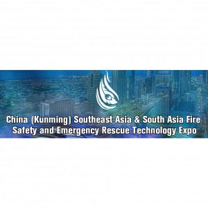 The 2nd China (Kunming) Southeast Asia & South Asia Fire Safety and Emergency Rescue Technology Expo